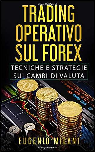 Cos'è il Forex : alla scoperta del Mercato Forex - Iuridica Editrice