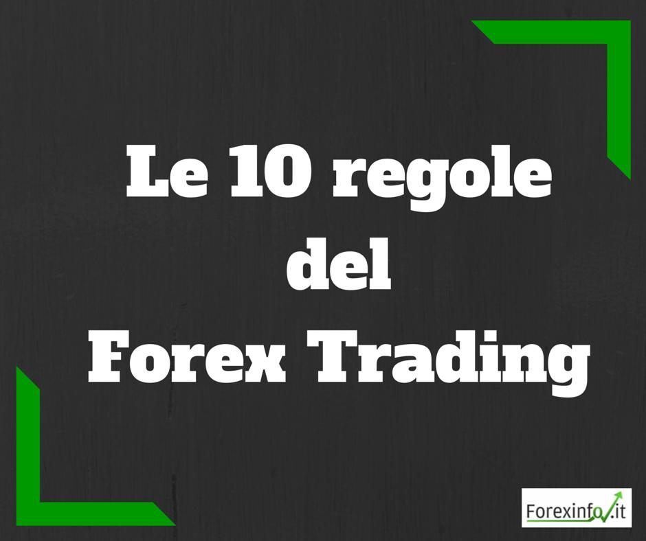 Le 10 Regole del Forex Trading – prima parte