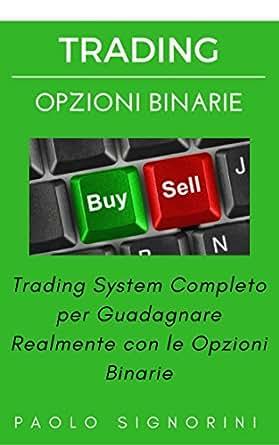 sistema di trading opzioni binarie strategia forex daily