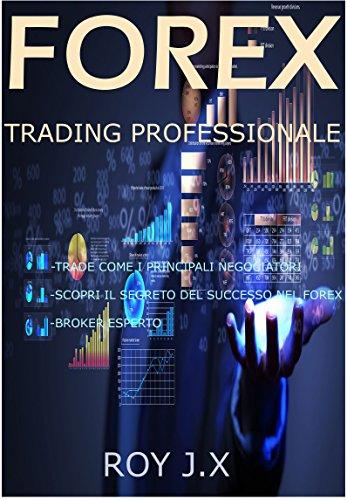 Sogni di diventare un trader profittevole?