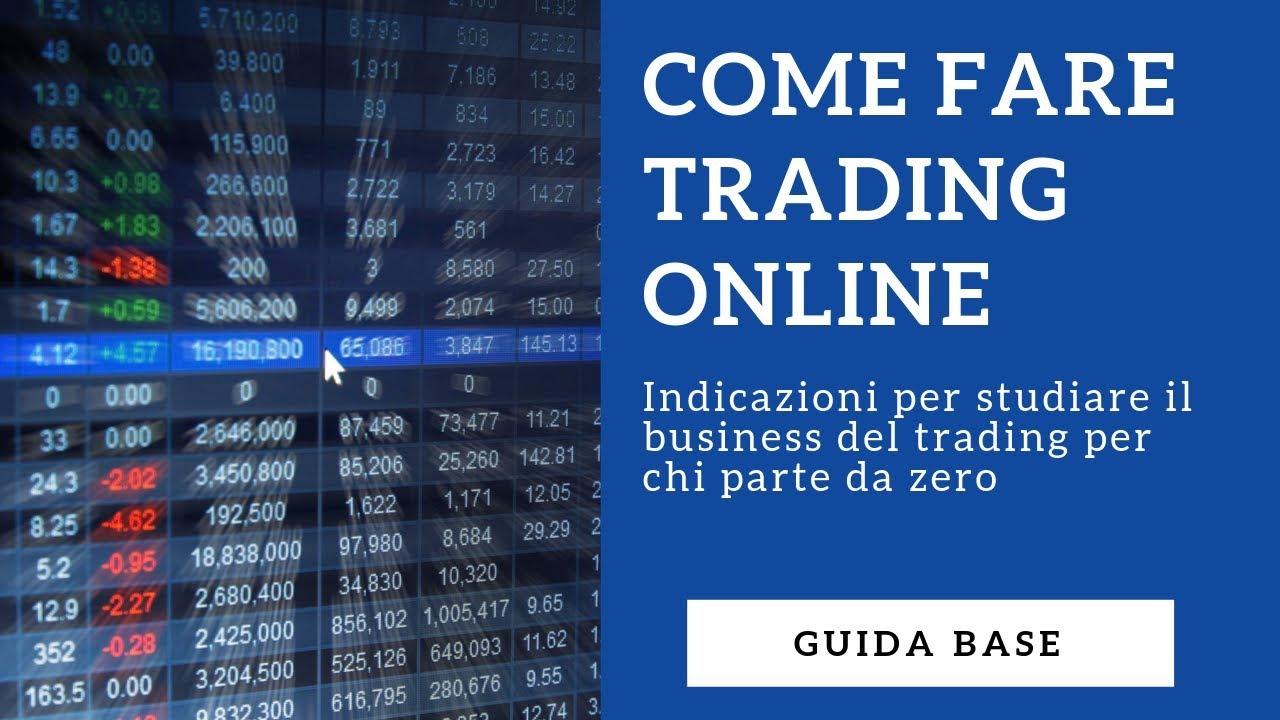 Trading online: cos'è, come funziona e come iniziare