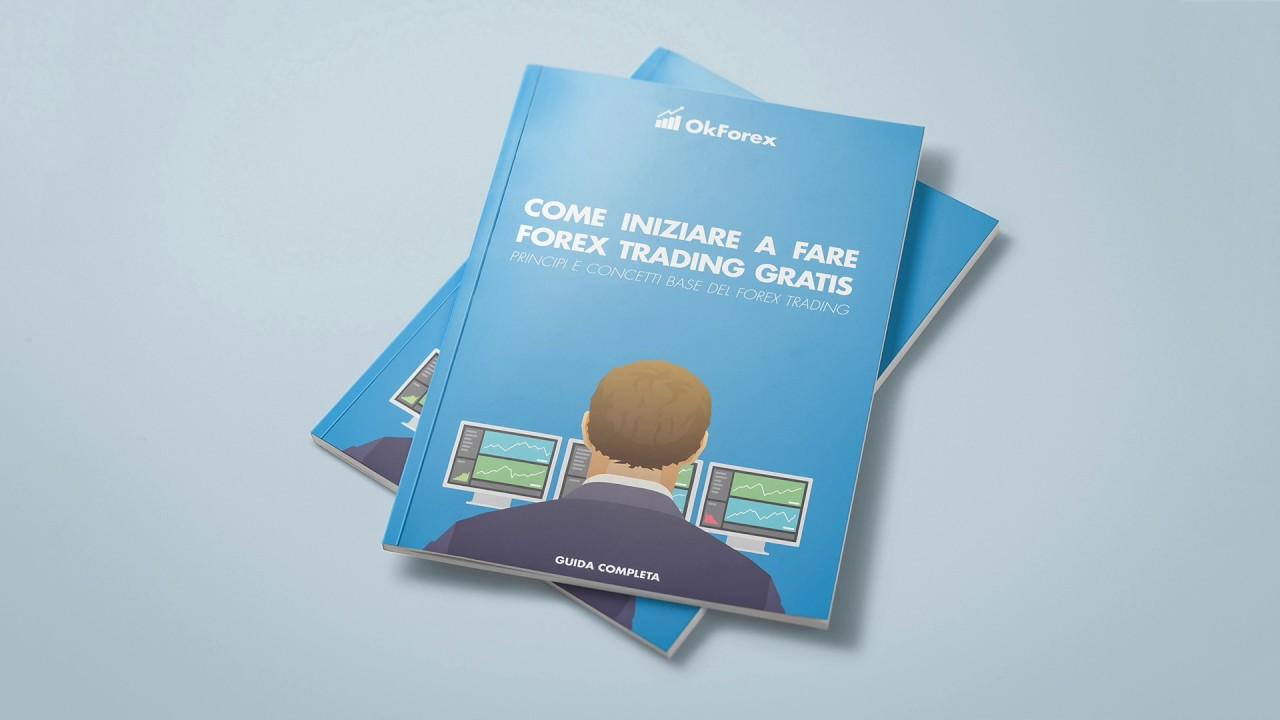 Forex come iniziare a fare trading: guida per i principianti