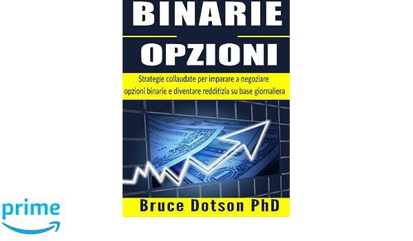 negoziazione opzioni binarie opzioni binarie diventare ricco