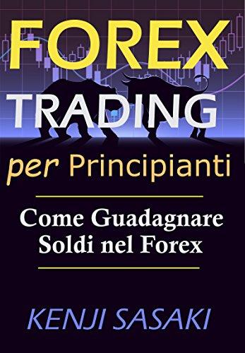 Forex guadagno medio, quanto si guadagna con il forex trading? quanto guadagna un trader?