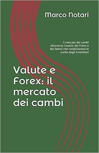 Guida Forex Trading Online: Come Fare Trading su Valute