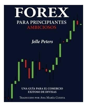 Mejor libro para aprender forex. Libro Forex Para Dummies –