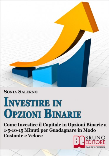 Investire in opzioni binarie di sonia salerno pdf : Binary option trading
