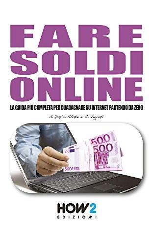 Come guadagnare online più di € in un anno (iniziando da zero)